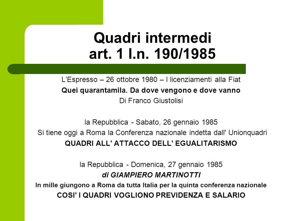 Quadri intermedi art. 1 l.n. 190/1985