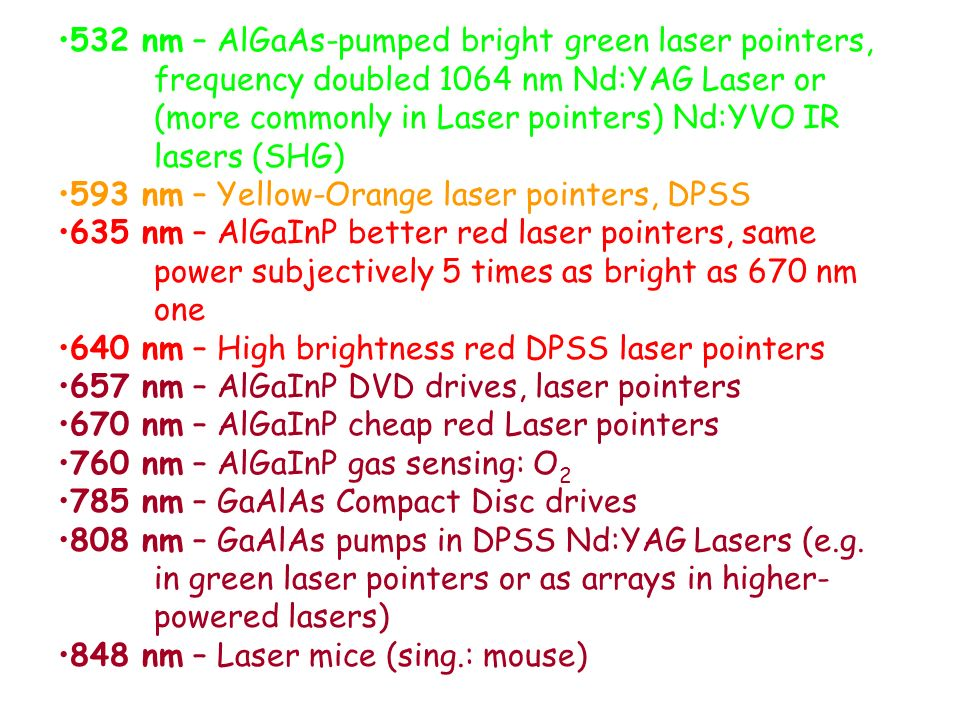 532 nm – AlGaAs-pumped bright green laser pointers,