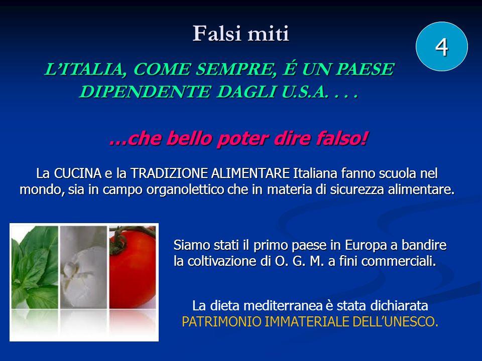 L'ITALIA, COME SEMPRE, É UN PAESE …che bello poter dire falso!