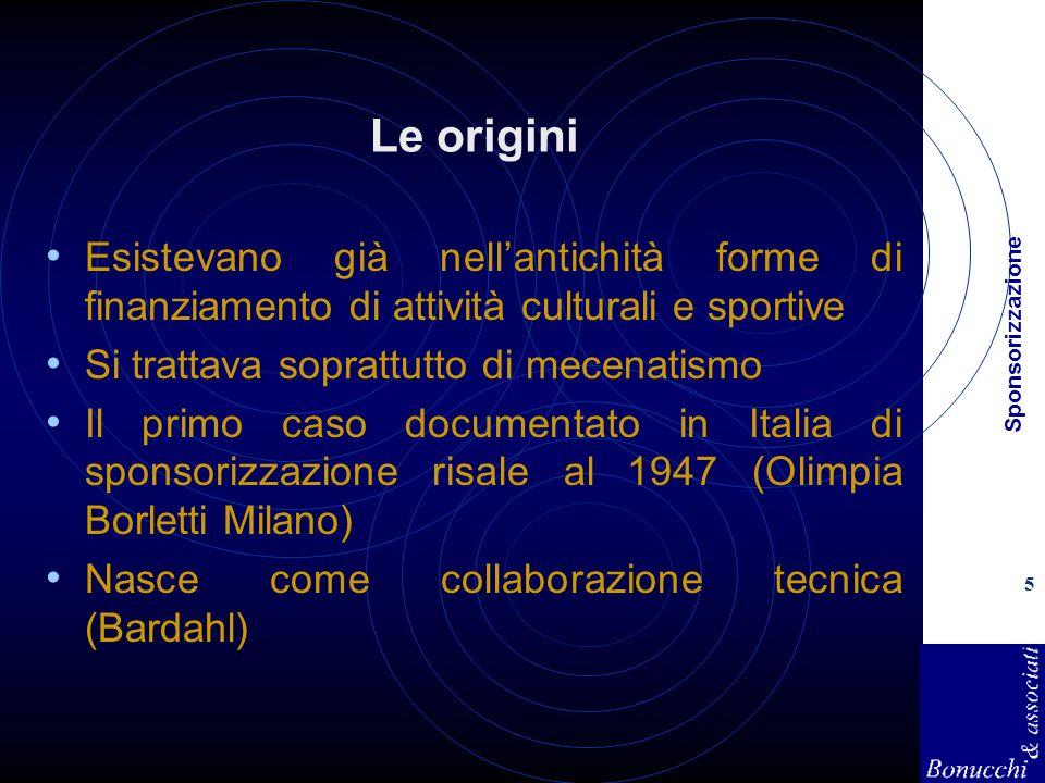Le origini Esistevano già nell'antichità forme di finanziamento di attività culturali e sportive. Si trattava soprattutto di mecenatismo.