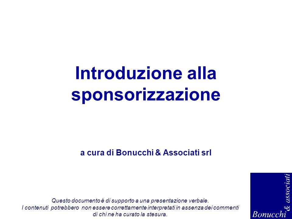 Introduzione alla sponsorizzazione a cura di Bonucchi & Associati srl