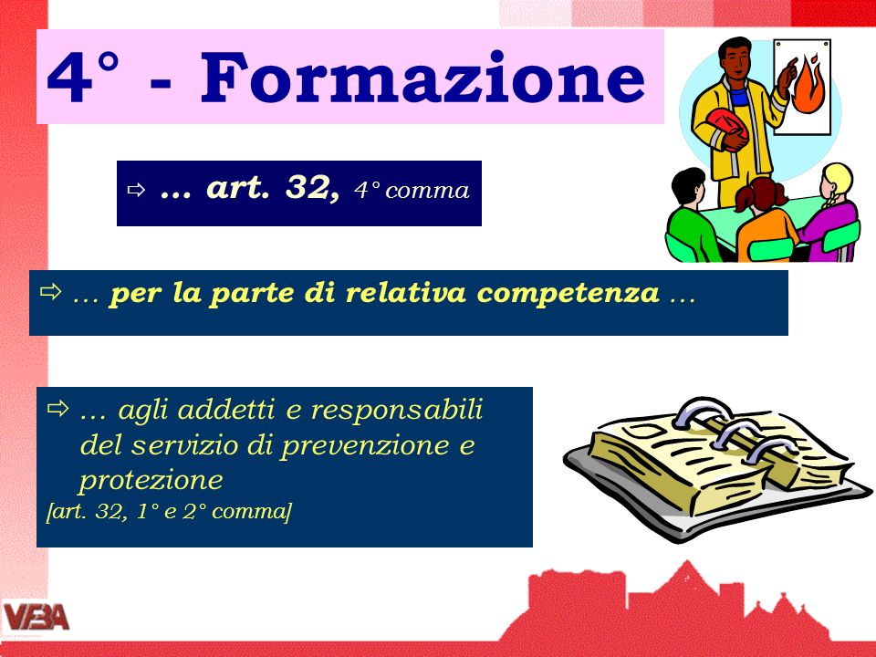 4° - Formazione … art. 32, 4° comma