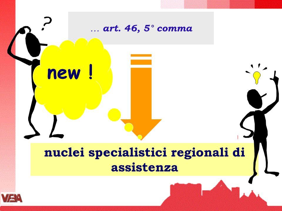 nuclei specialistici regionali di assistenza