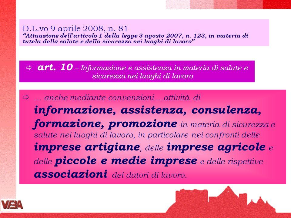 D.L.vo 9 aprile 2008, n. 81 Attuazione dell'articolo 1 della legge 3 agosto 2007, n. 123, in materia di tutela della salute e della sicurezza nei luoghi di lavoro