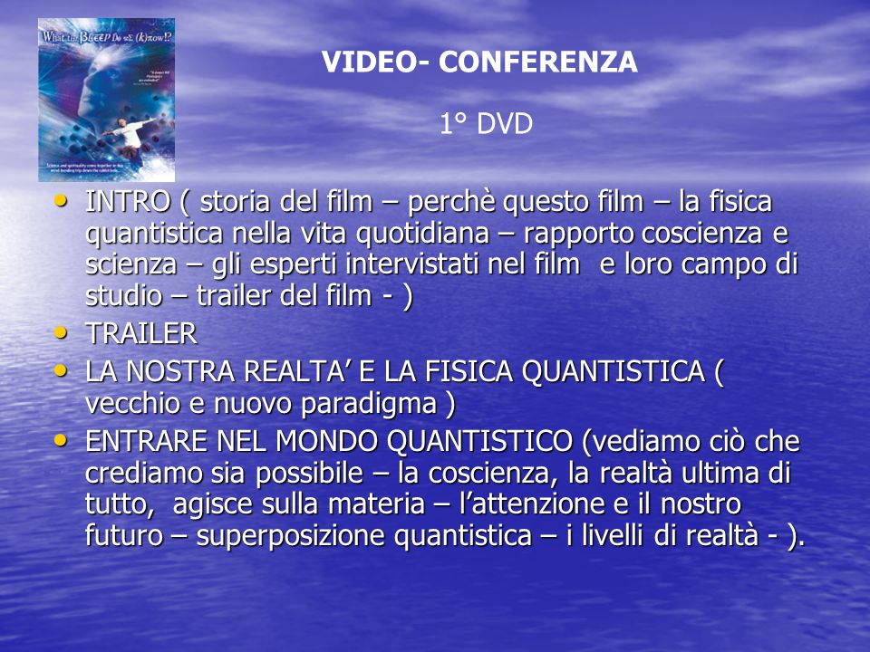 VIDEO- CONFERENZA 1° DVD.