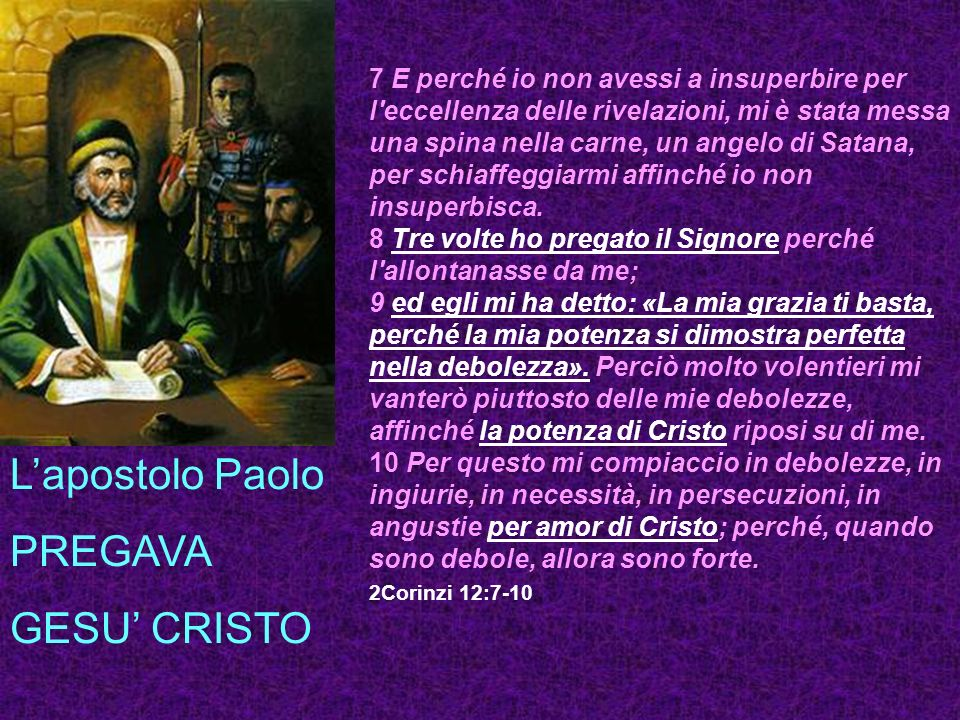 L'apostolo Paolo PREGAVA GESU' CRISTO