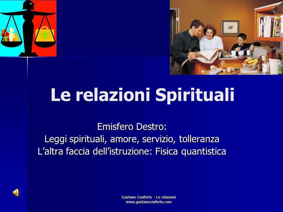 Le relazioni Spirituali