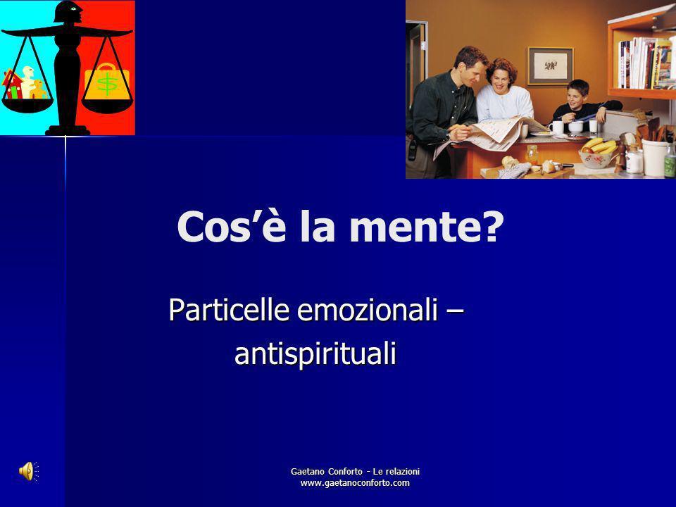 Particelle emozionali – antispirituali