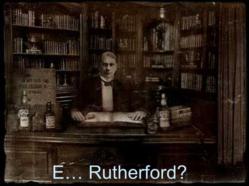 E… Rutherford