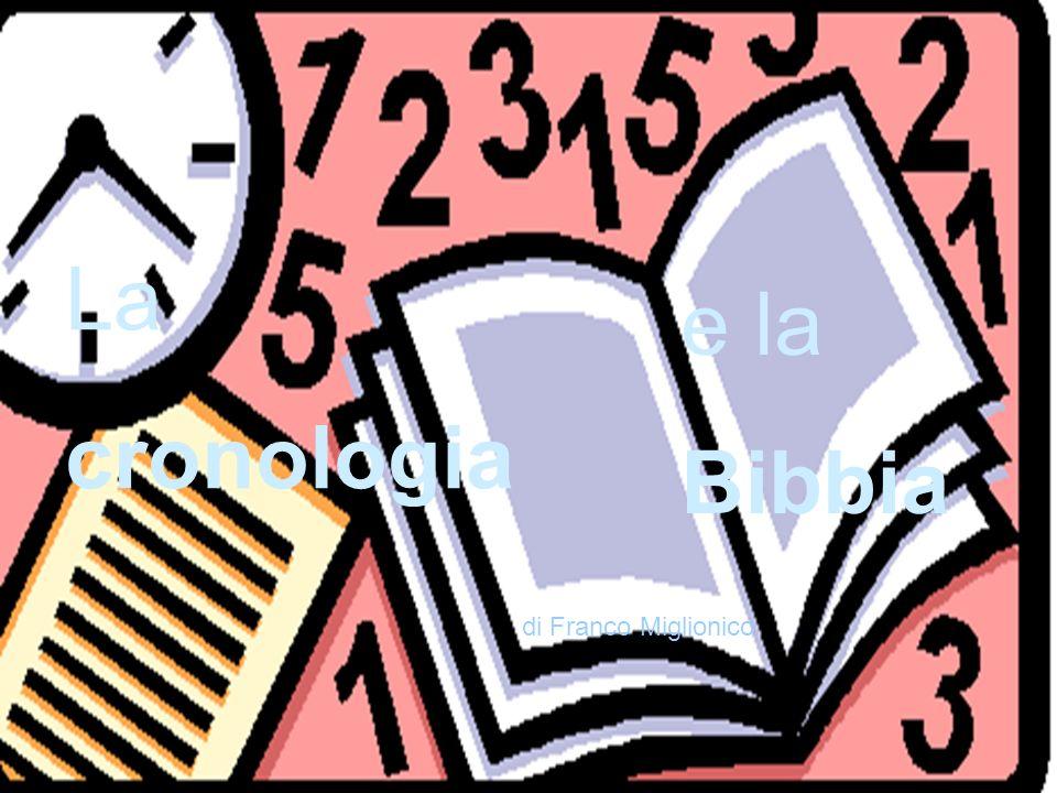 La cronologia e la Bibbia di Franco Miglionico