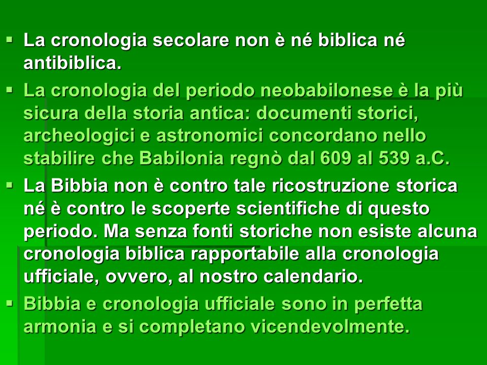 La cronologia secolare non è né biblica né antibiblica.
