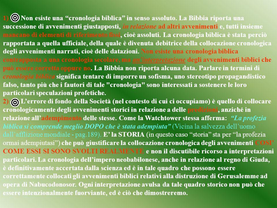 1) Non esiste una cronologia biblica in senso assoluto