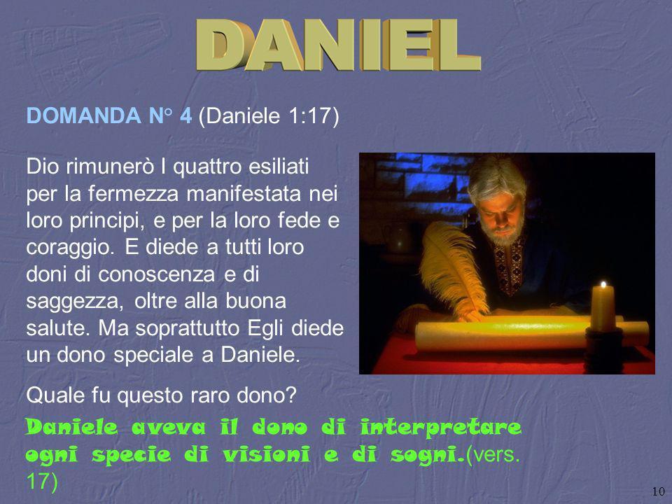 DOMANDA N° 4 (Daniele 1:17)