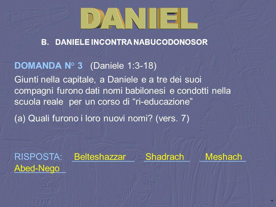 DOMANDA N° 3 (Daniele 1:3‑18)