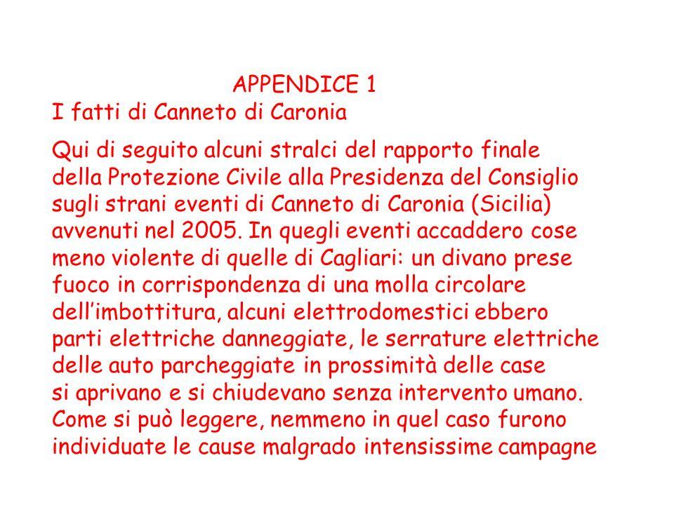 APPENDICE 1 I fatti di Canneto di Caronia. Qui di seguito alcuni stralci del rapporto finale. della Protezione Civile alla Presidenza del Consiglio.