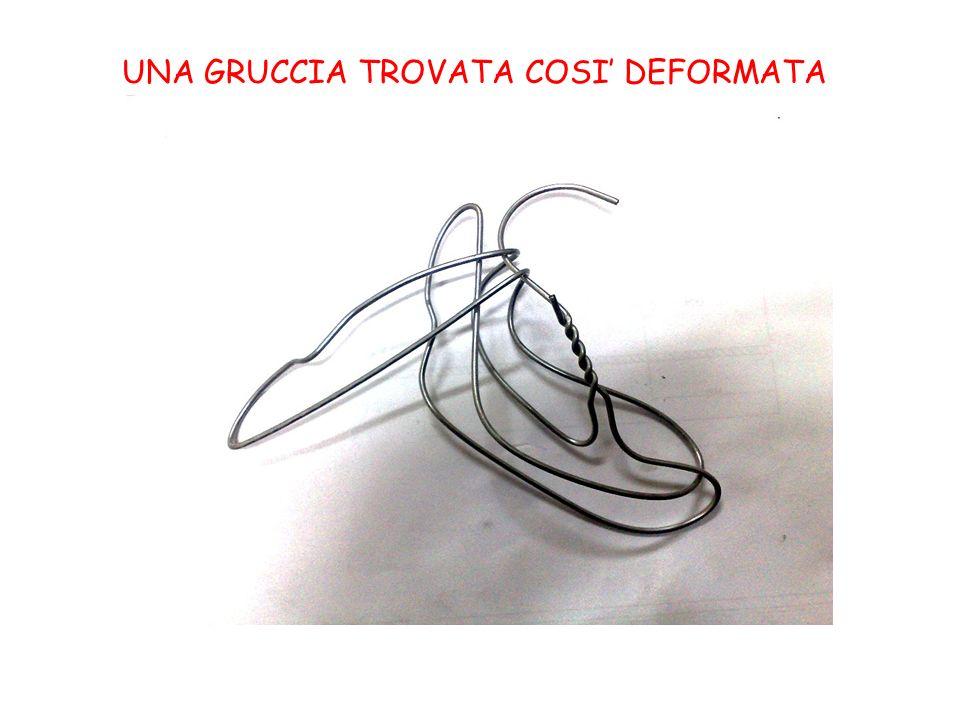 UNA GRUCCIA TROVATA COSI' DEFORMATA