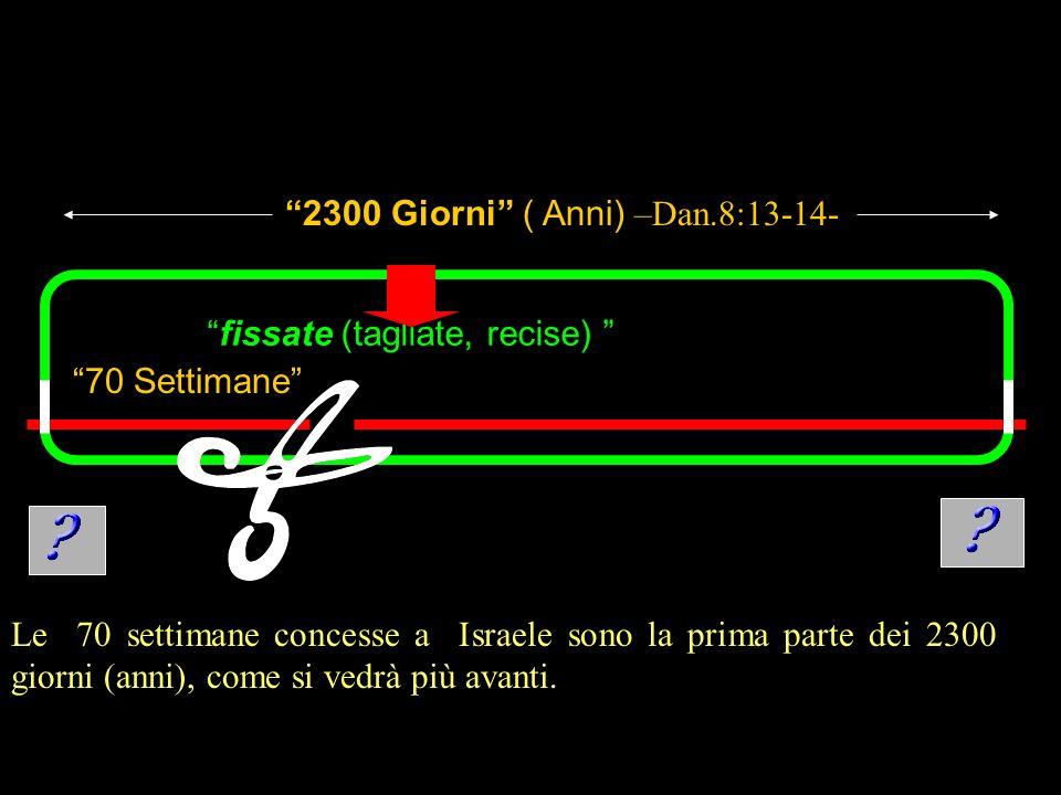 2300 Giorni ( Anni) –Dan.8:13-14-