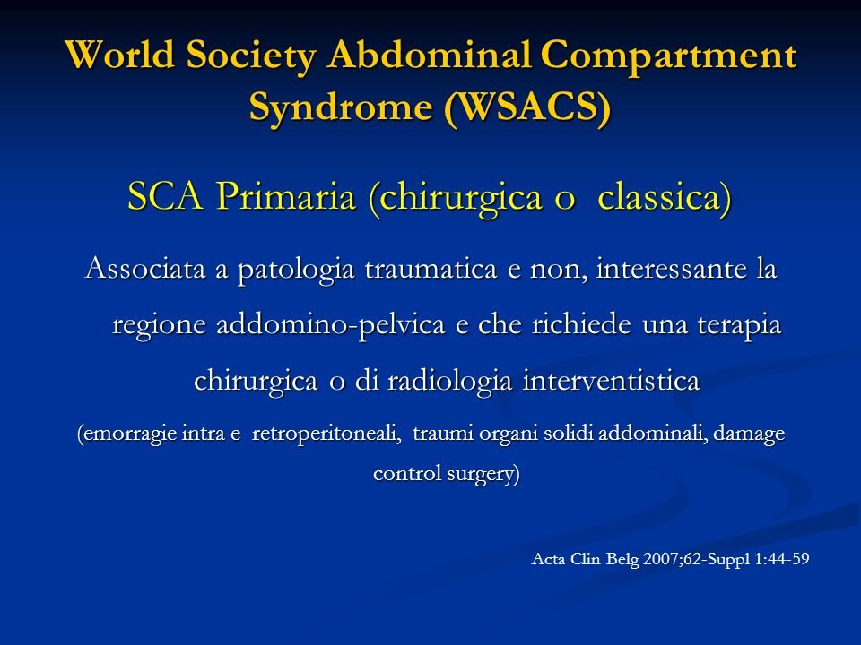 World Society Abdominal Compartment Syndrome (WSACS)