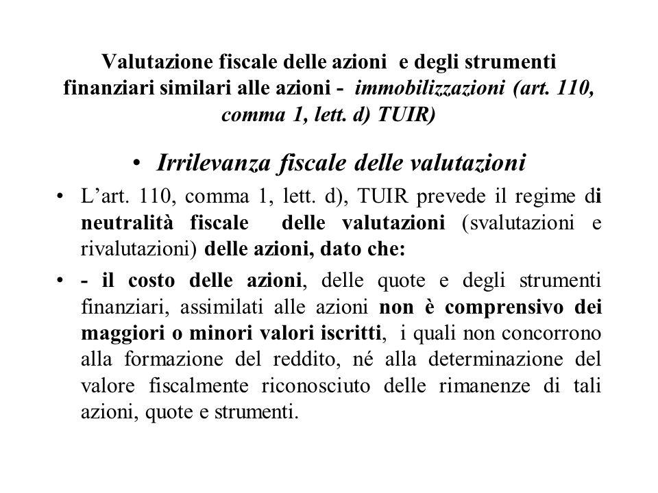Irrilevanza fiscale delle valutazioni