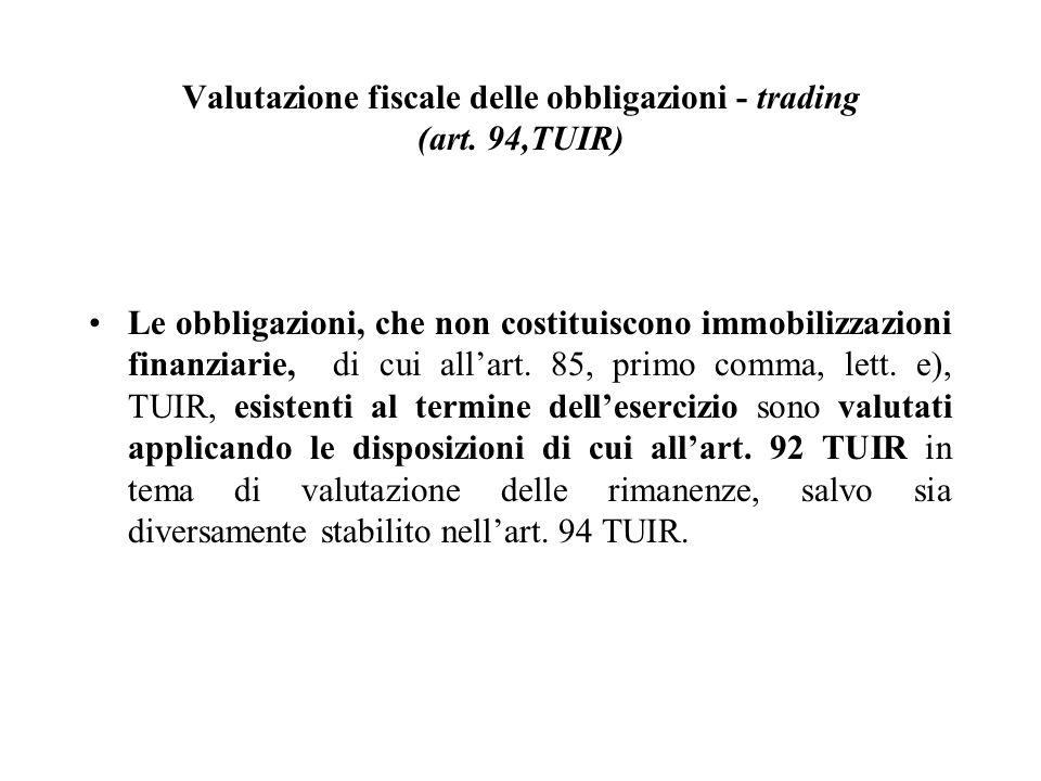 Valutazione fiscale delle obbligazioni - trading (art. 94,TUIR)