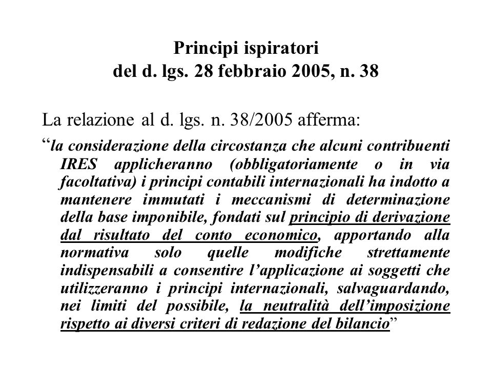 Principi ispiratori del d. lgs. 28 febbraio 2005, n. 38