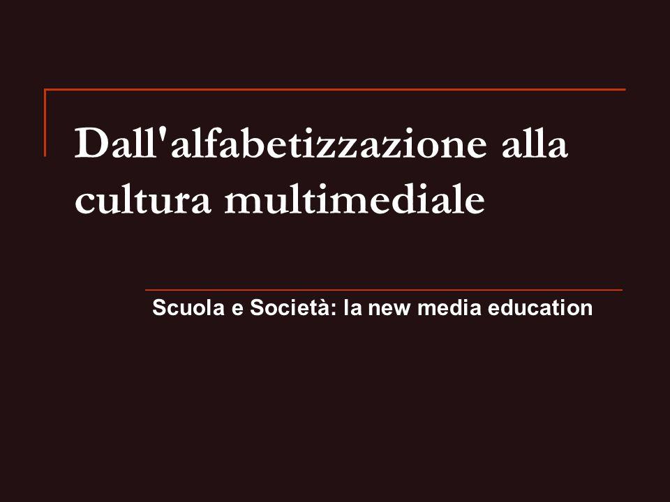Dall alfabetizzazione alla cultura multimediale