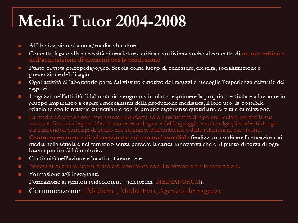 Media Tutor 2004-2008 Alfabetizzazione/scuola/media education.
