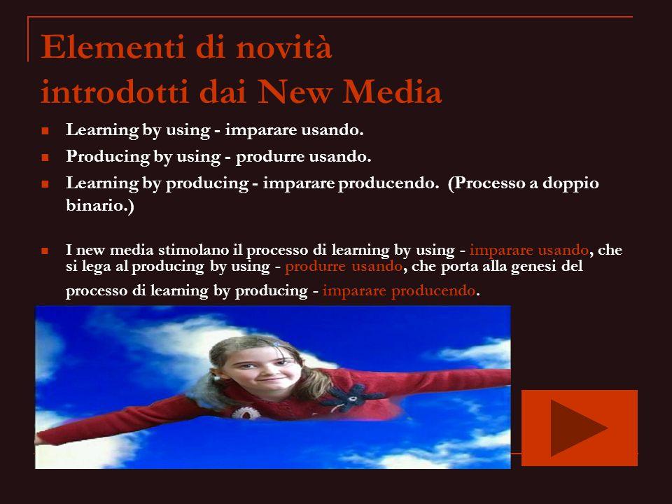 Elementi di novità introdotti dai New Media