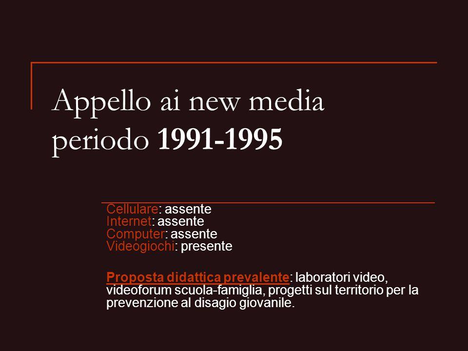 Appello ai new media periodo 1991-1995