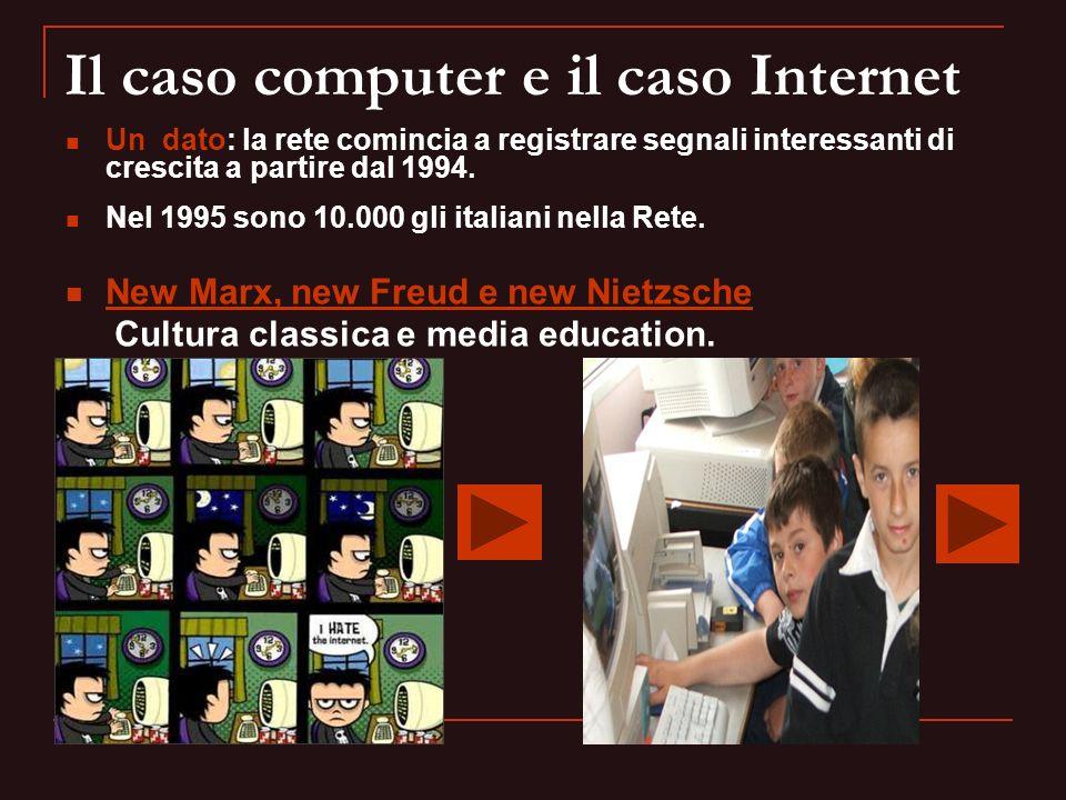 Il caso computer e il caso Internet