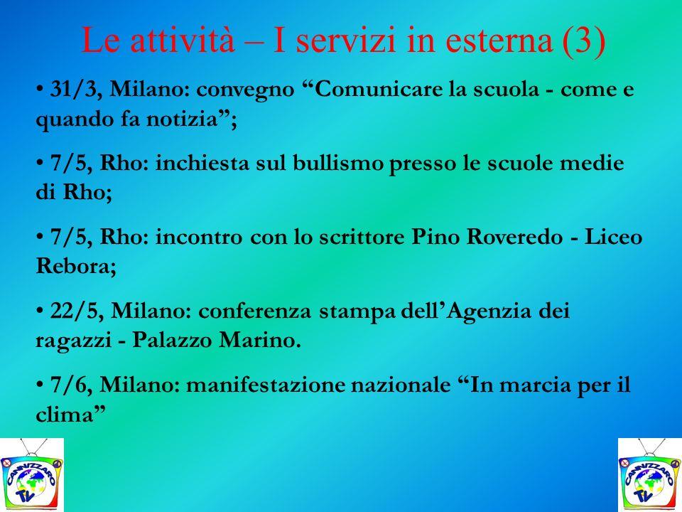 Le attività – I servizi in esterna (3)