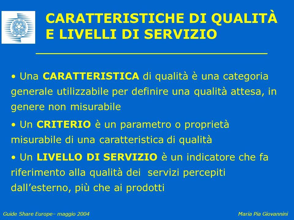 CARATTERISTICHE DI QUALITÀ E LIVELLI DI SERVIZIO