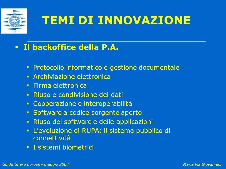 TEMI DI INNOVAZIONE Il backoffice della P.A.