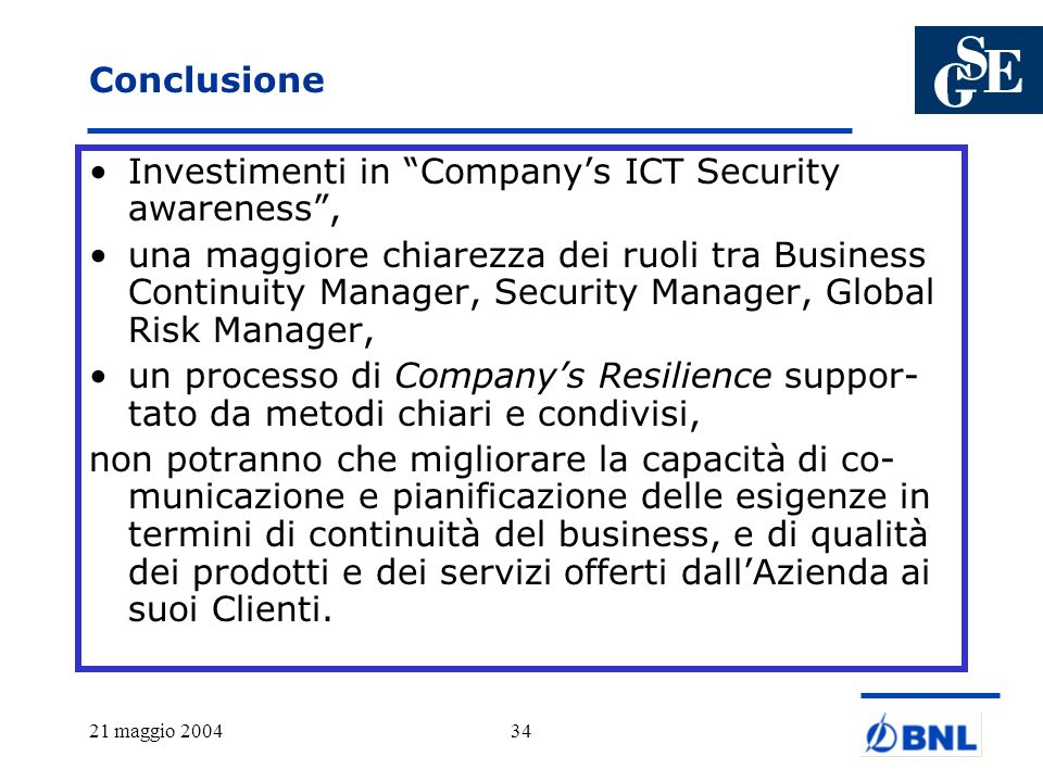 Investimenti in Company's ICT Security awareness ,