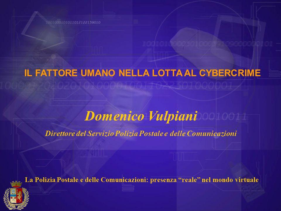 Domenico Vulpiani IL FATTORE UMANO NELLA LOTTA AL CYBERCRIME