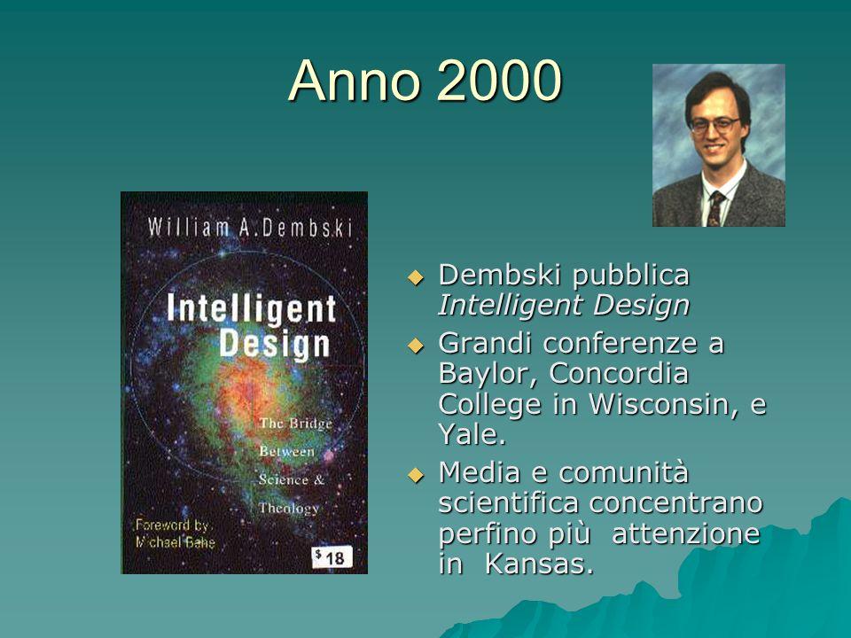 Anno 2000 Dembski pubblica Intelligent Design