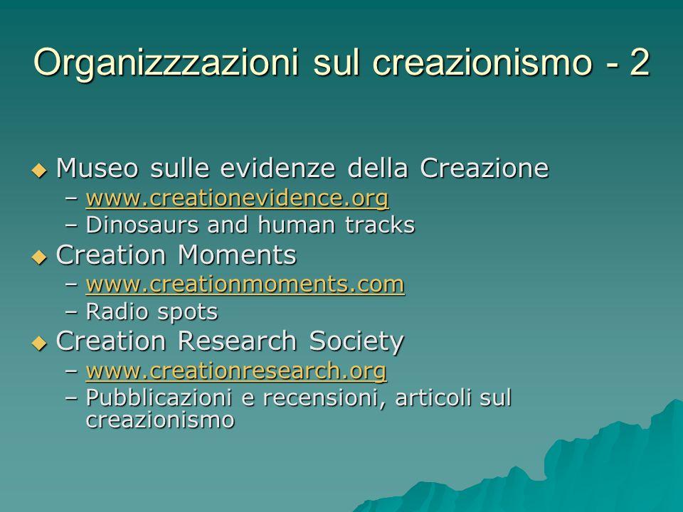Organizzzazioni sul creazionismo - 2