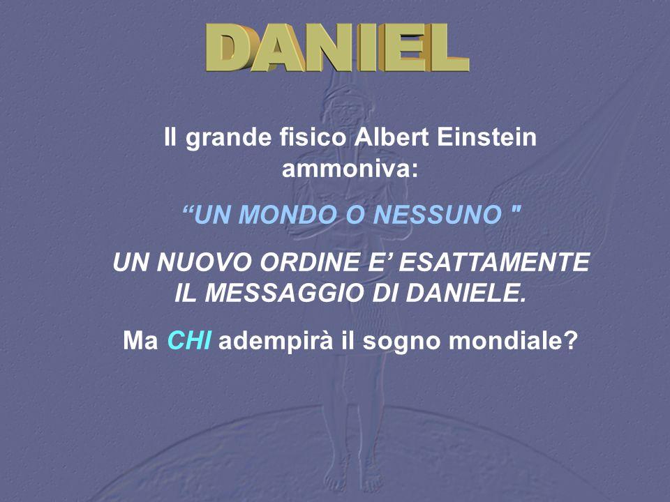 Il grande fisico Albert Einstein ammoniva: UN MONDO O NESSUNO