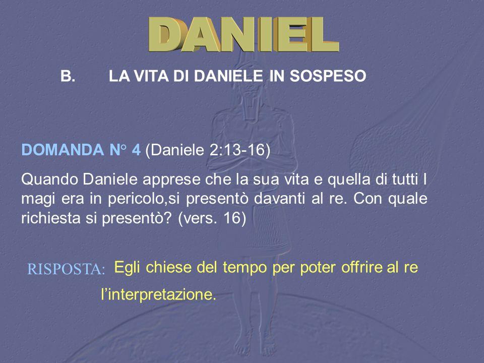 B. LA VITA DI DANIELE IN SOSPESO