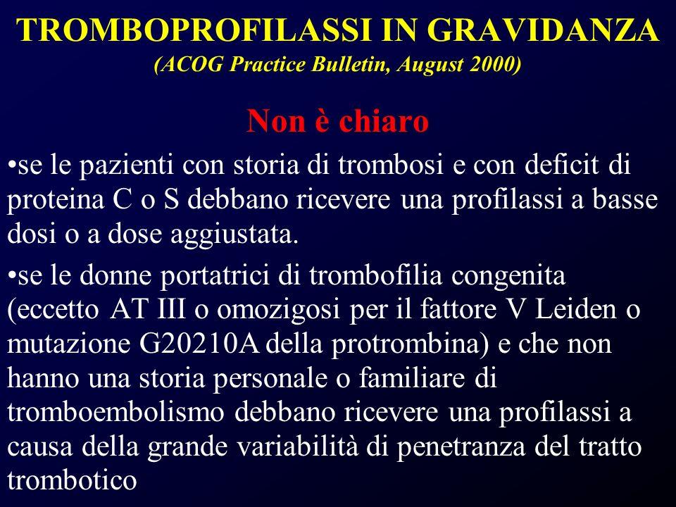 TROMBOPROFILASSI IN GRAVIDANZA (ACOG Practice Bulletin, August 2000)