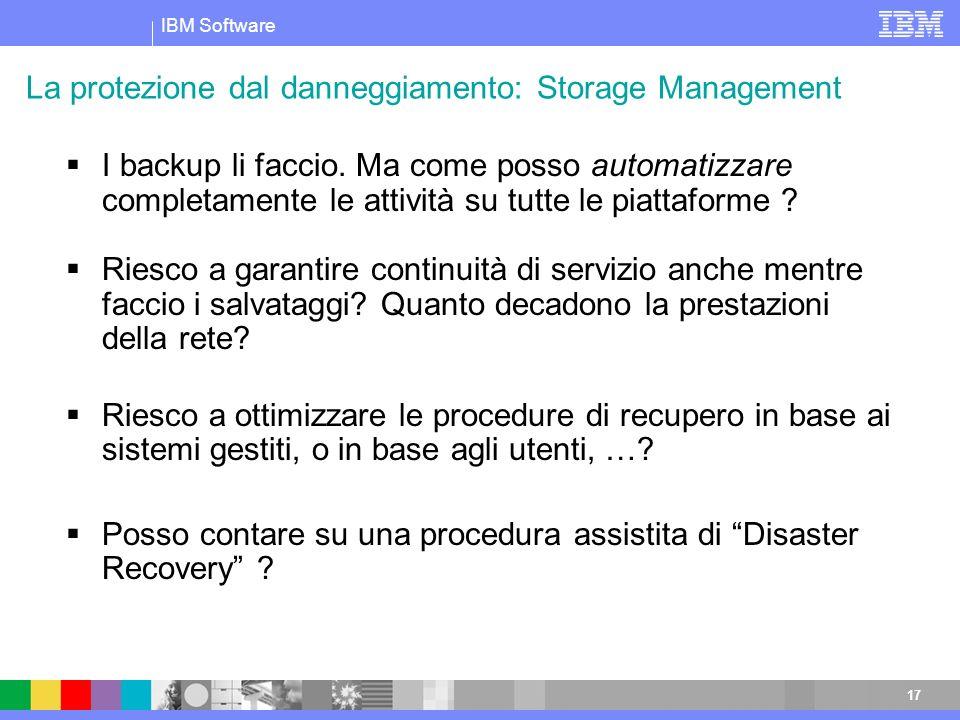 La protezione dal danneggiamento: Storage Management