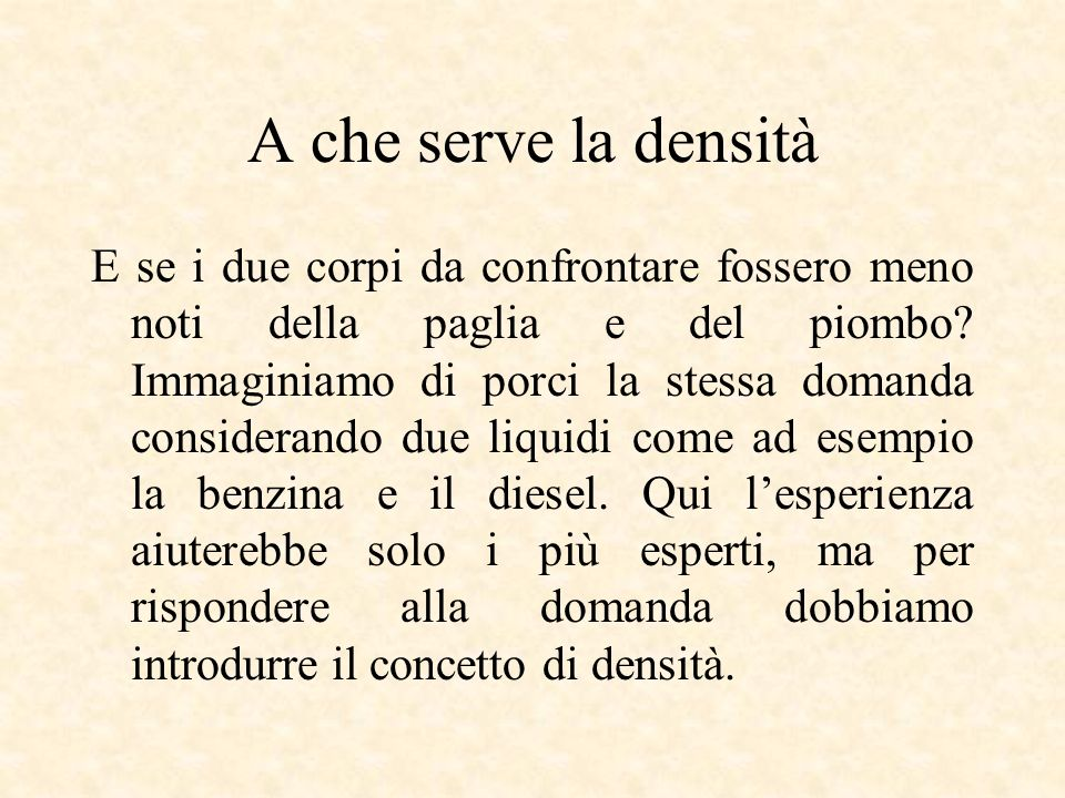 A che serve la densità