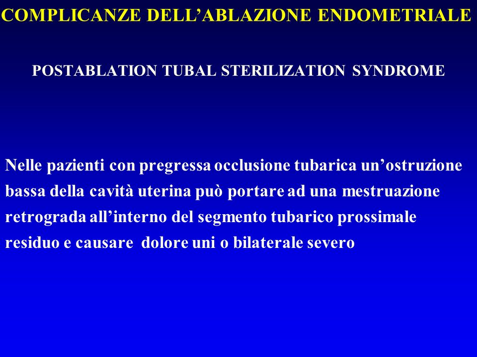 POSTABLATION TUBAL STERILIZATION SYNDROME
