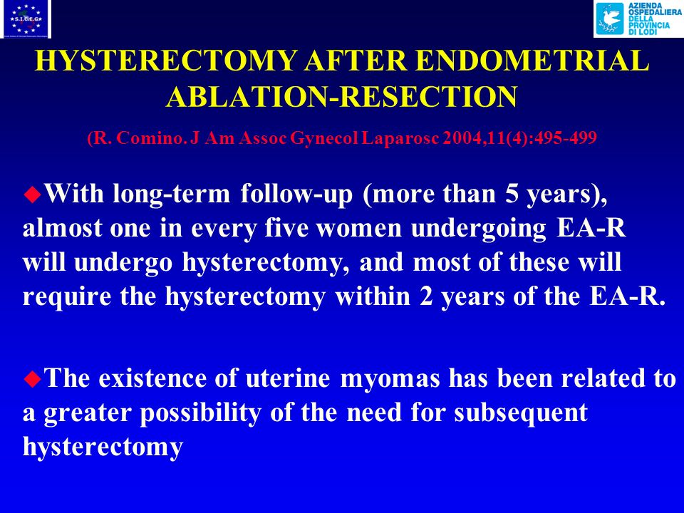HYSTERECTOMY AFTER ENDOMETRIAL ABLATION-RESECTION (R. Comino