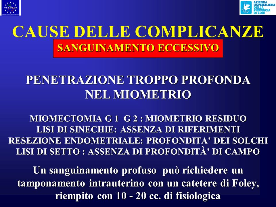 CAUSE DELLE COMPLICANZE SANGUINAMENTO ECCESSIVO