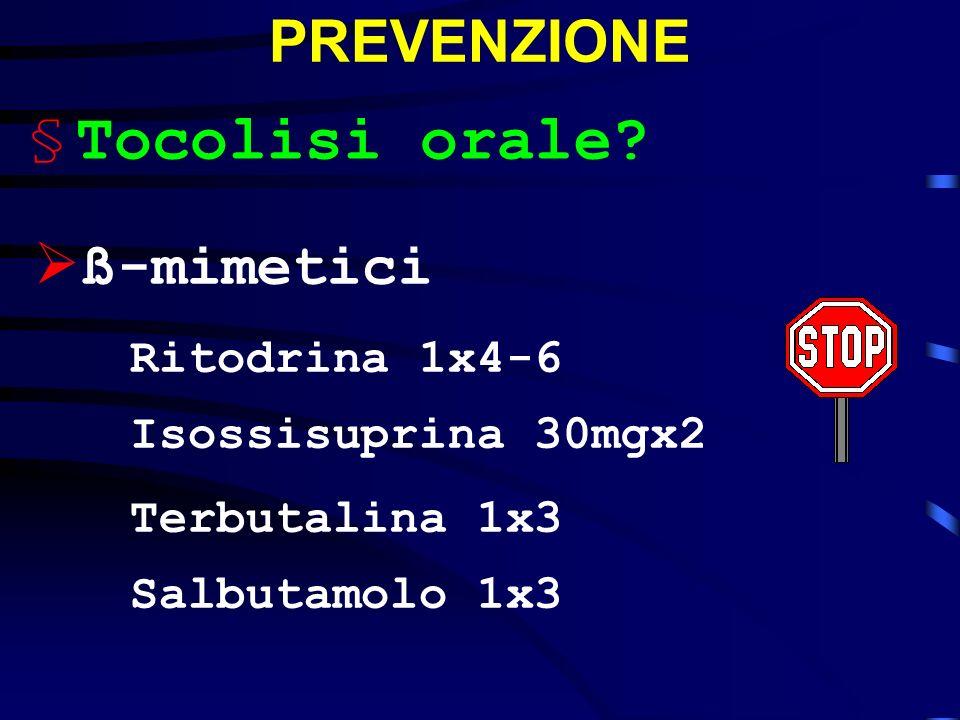 Tocolisi orale PREVENZIONE