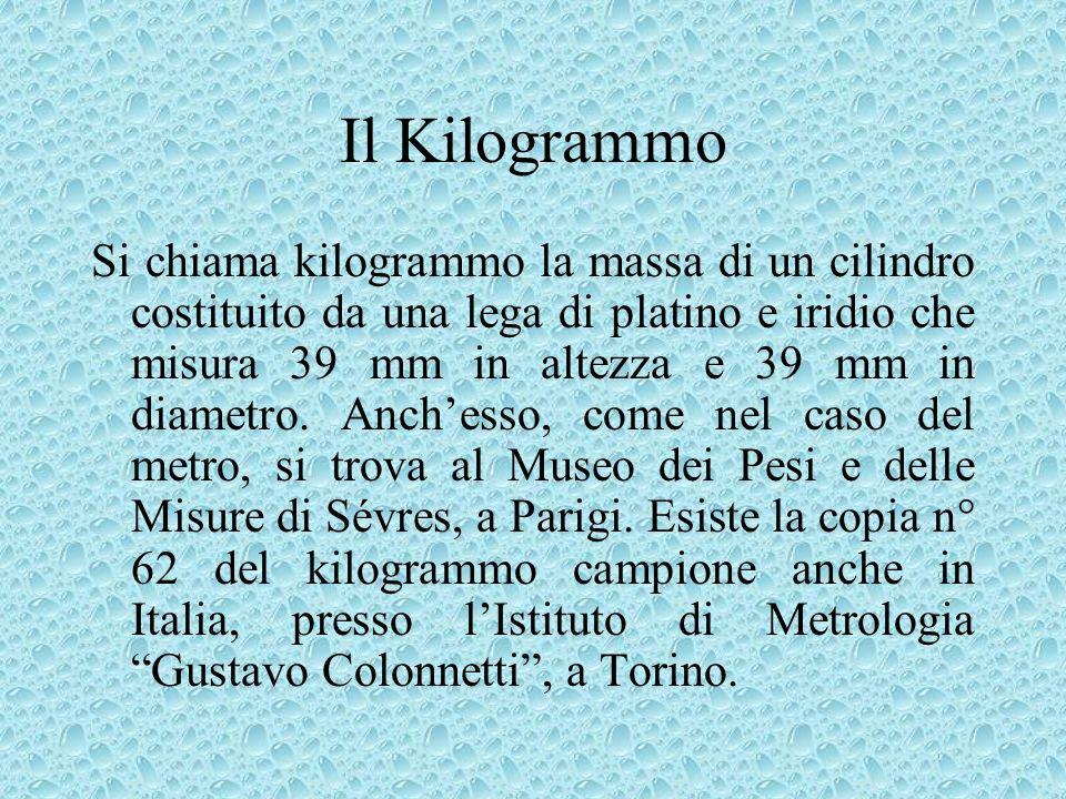 Il Kilogrammo
