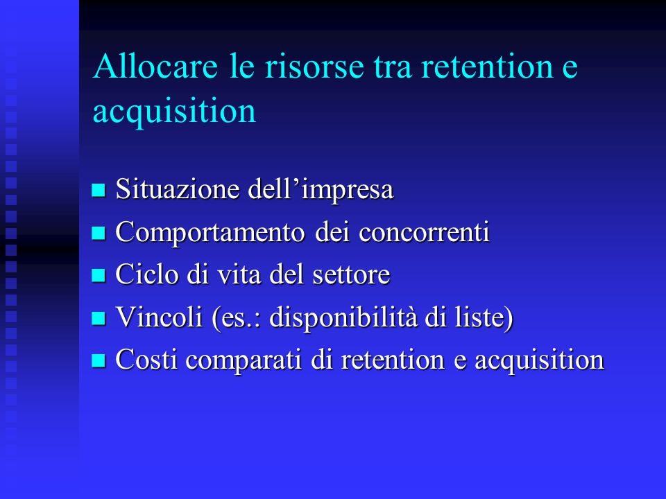 Allocare le risorse tra retention e acquisition