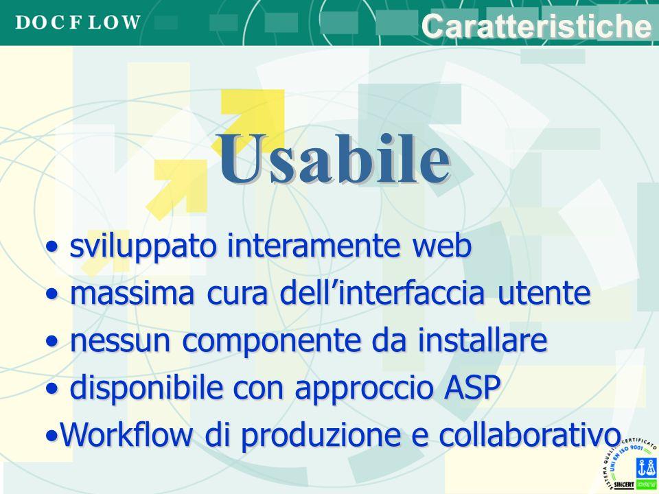 Usabile Caratteristiche sviluppato interamente web