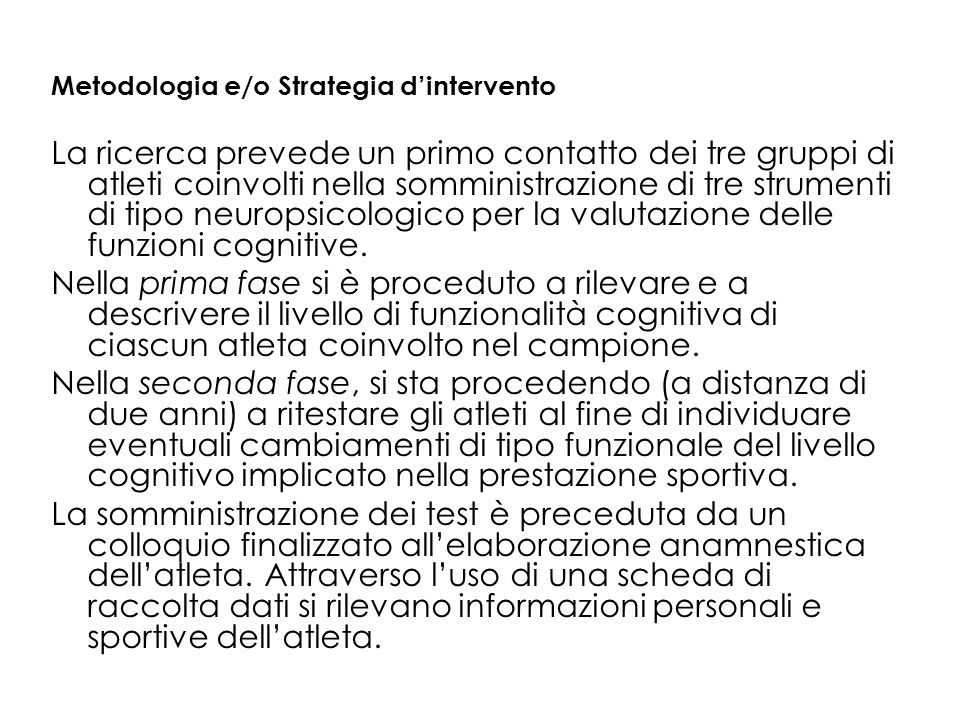 Metodologia e/o Strategia d'intervento